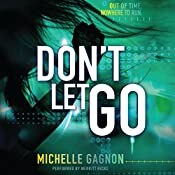 Don't Let Go: Don't Turn Around, Book 3 | [Michelle Gagnon]
