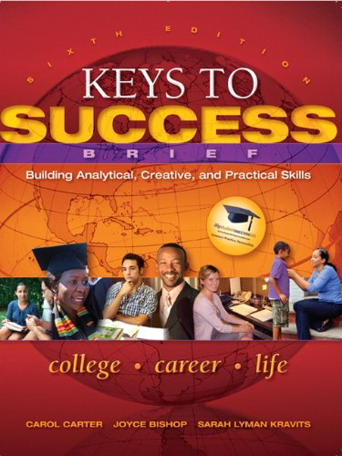 Keys to Success: Building Analytical, Creative and...
