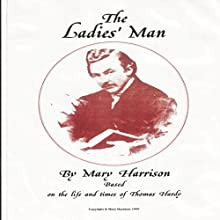 The Ladies' Man Audiobook by Mary Harrison Narrated by Sangita Chauhan