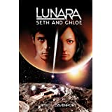 Lunara: Seth and Chloe ~ Wyatt Davenport