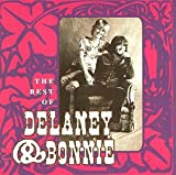 Delaney and Bonnie Best of