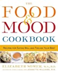 The Food & Mood Cookbook: Recipes for...