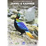 Important Bird Areas of Jammu & Kashmir: Priority Sites for Conservation