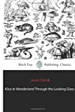 Lewis Carroll Alice in Wonderland Through the Looking Glass