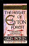 Ellis (Edith Pargeter) Peters The Hermit of Eyton Forest (Cadfael 14)