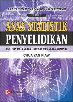 Asas Statistik Penyelidikan (Buku 3): Chua Yan Piaw: 9789833850327