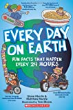 img - for Every Day On Earth: Fun Facts That Happen Every 24 Hours book / textbook / text book