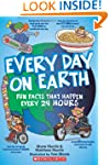 Every Day On Earth: Fun Facts That Ha...