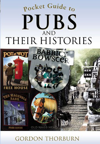 The Pocket Guide to Pubs and their History by Gordon Thorburn