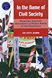 Eva-Lotta Hedman In the Name of Civil Society: From Free Election Movements to People Power in the Philippines (Southeast Asia: Politics, Meaning, and Memory)