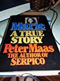 Marie: A True Story (0394516575) by Maas, Peter