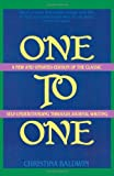 One to One: Self-Understanding Through Journal Writing (0871312328) by Christina Baldwin