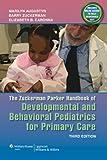 The Zuckerman Parker Handbook of Developmental and Behavioral Pediatrics for Primary Care (Parker, Developmental and Behavioral Pediatrics)