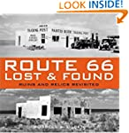 Route 66 Lost & Found: Ruins and Reli...