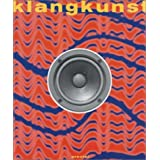 Klangkunst. Inkl. CD