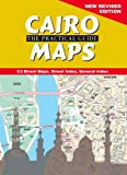 Cairo The Practical Guide: Maps: 9th Edition