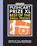 Image of The Pushcart Prize XL: Best of the Small Presses 2016 Edition (2016 Edition)  (The Pushcart Prize)