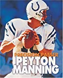 Peyton Manning: Precision Passer (Lerner Sports Achievers), Savage, Jeff