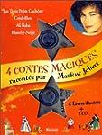 Quatre contes magiques racont�s par M...