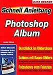 Schnellanleitung Photoshop Album.