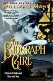 The Biograph Girl (1575666669) by Mann, William J.