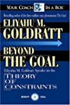 Beyond the Goal: Eliyahu Goldratt Spe...