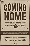 img - for Coming Home: Essays on the New Heaven and New Earth book / textbook / text book