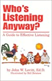img - for Who's Listening Anyway?: A Guide to Effective Listening book / textbook / text book