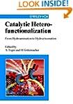 Catalytic Heterofunctionalization: Fr...