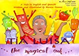 Tia Luisa, The Magical Cook : A Tale in English and Spanish (Spanish Edition)