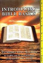 Introducing Bible Basics: Introductory…