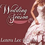 Wedding of the Season: Abandoned at the Altar, Book 1 (       UNABRIDGED) by Laura Lee Guhrke Narrated by Anne Flosnik