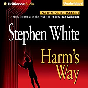 Harm's Way: Alan Gregory, Book 4 | [Stephen White]