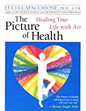 img - for Picture of Health: Healing Your Life with Art book / textbook / text book