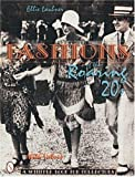Fashions of the Roaring '20s (A Schiffer Book for Collectors)