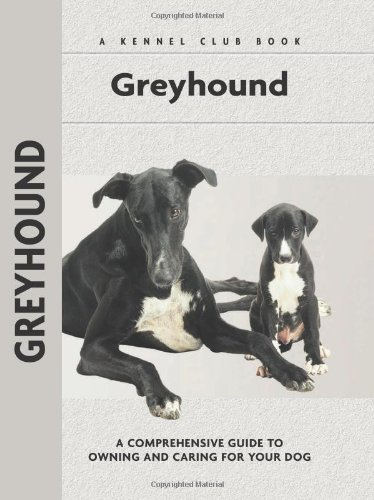 Greyhound (Comprehensive Owner's Guide)