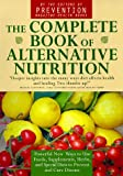 The Complete Book of Alternative Nutrition (0425165116) by Prevention Magazine editors