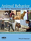 Animal Behavior for Shelter Veterinarians and Staff