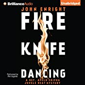 Fire Knife Dancing: Jungle Beat, Book 2 | John Enright