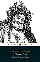 A Christmas Carol and Other Christmas Writings (Penguin Classics