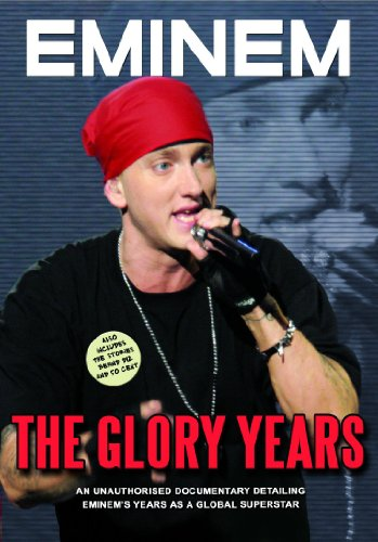 Eminem - Glory Years Unauthorized