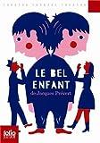 """Afficher """"Le bel enfant"""""""