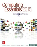 Computing Essentials 2015 Complete Edition with Connect Plus