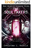 The Soultakers (The Treemakers Trilogy Book 2)