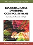img - for Reconfigurable Embedded Control Systems: Applications for Flexibility and Agility book / textbook / text book