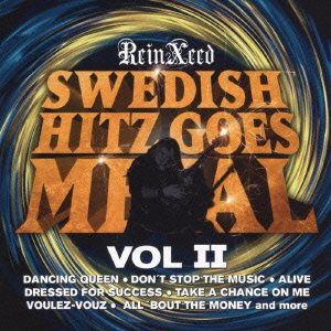 Reinxeed - Swedish Hitz Goes Metal Vol.2