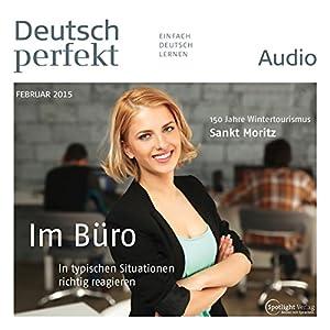 Deutsch perfekt Audio - Im Büro. 2/2015 Audiobook