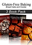 Gluten-Free Baking - Gluten Free Bread and Cake and Cookie