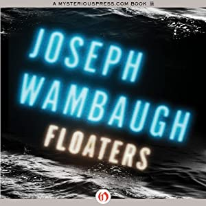 Floaters | [Joseph Wambaugh]
