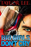 Big Girls Dont Cry (The Blonde Barracuda Series Book 1)
